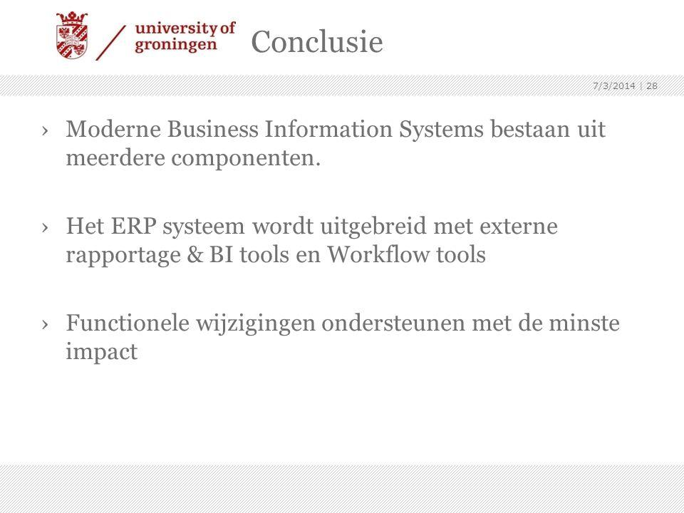 Conclusie 4/3/2017. Moderne Business Information Systems bestaan uit meerdere componenten.