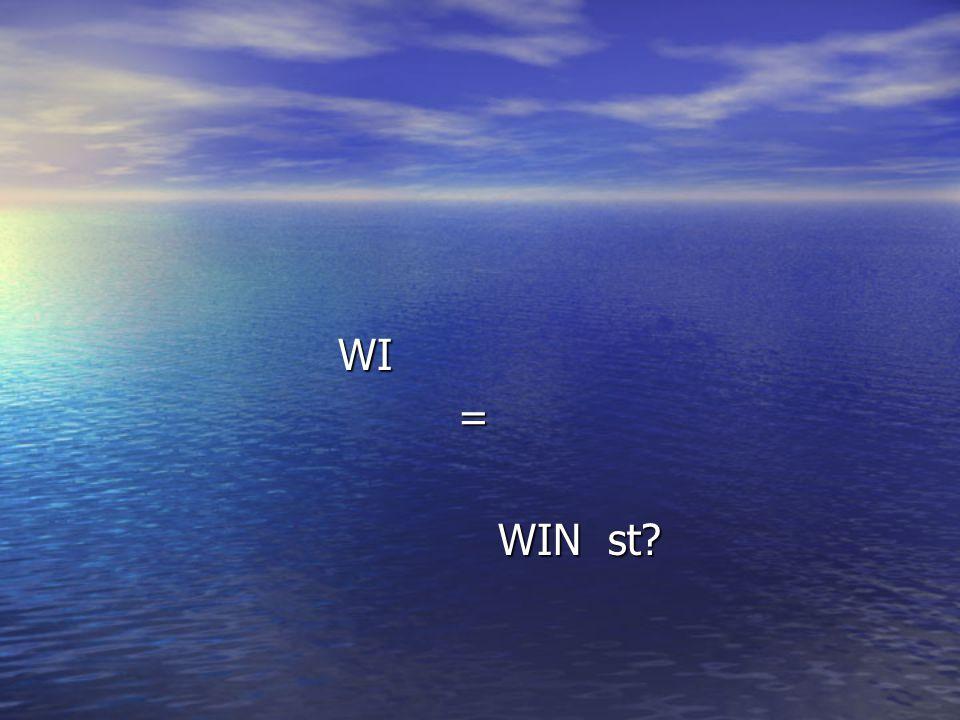 WI = WIN st