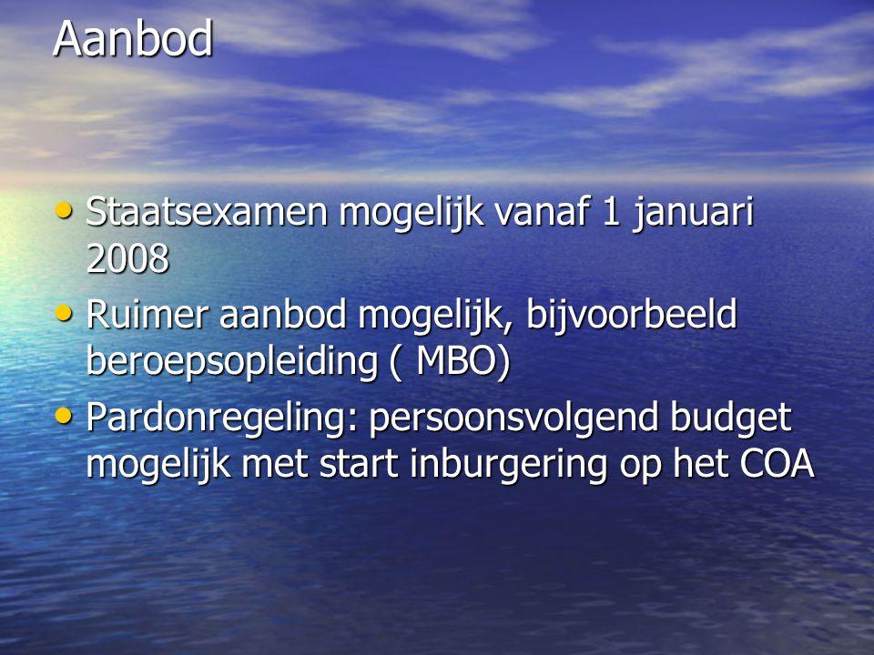Aanbod Staatsexamen mogelijk vanaf 1 januari 2008