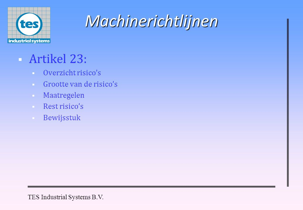 Machinerichtlijnen Artikel 23: Overzicht risico's