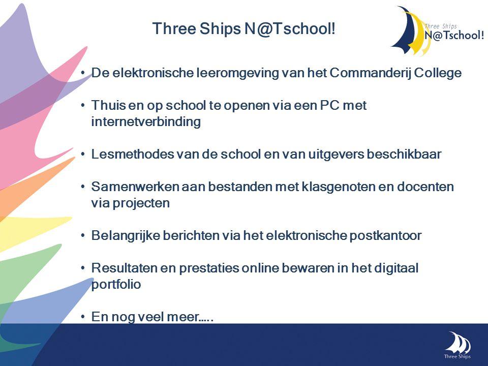 Three Ships N@Tschool! De elektronische leeromgeving van het Commanderij College. Thuis en op school te openen via een PC met internetverbinding.