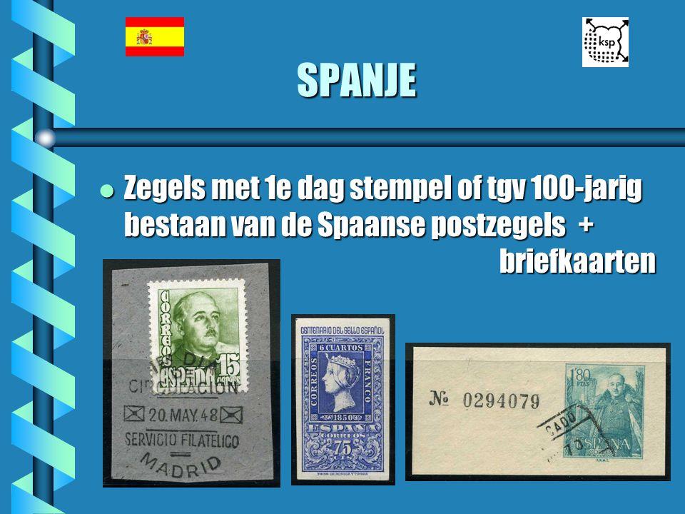 SPANJE Zegels met 1e dag stempel of tgv 100-jarig bestaan van de Spaanse postzegels + briefkaarten.