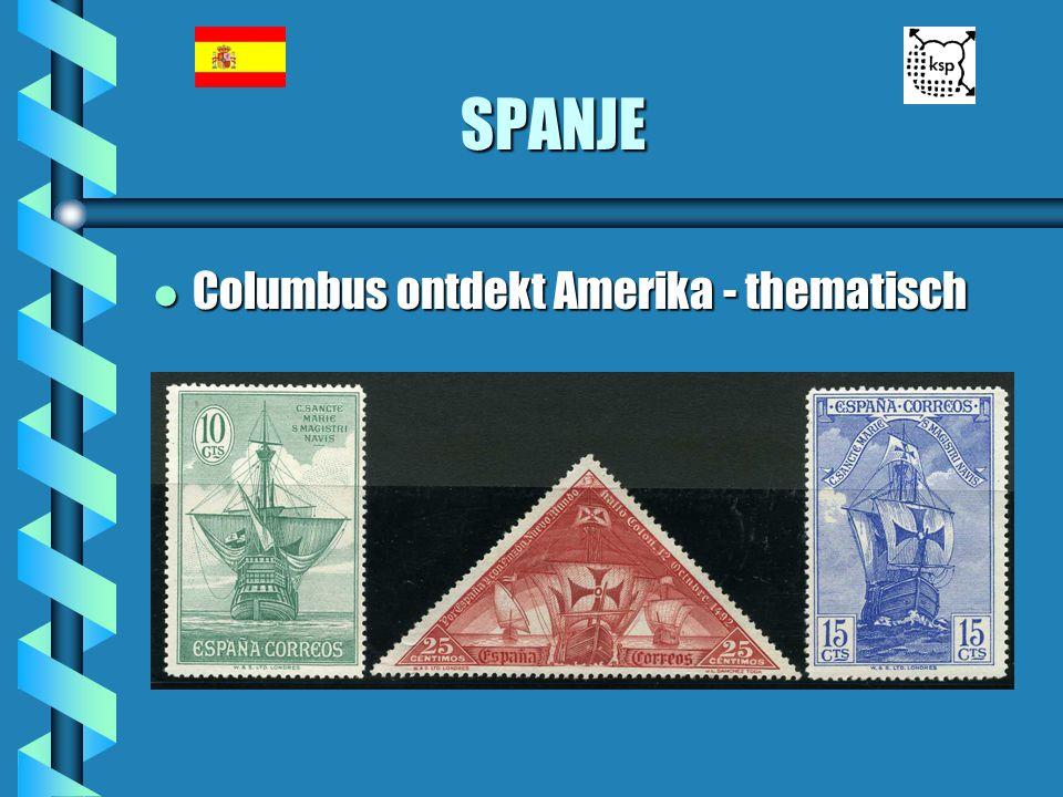 SPANJE Columbus ontdekt Amerika - thematisch