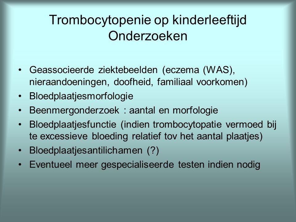 Trombocytopenie op kinderleeftijd Onderzoeken