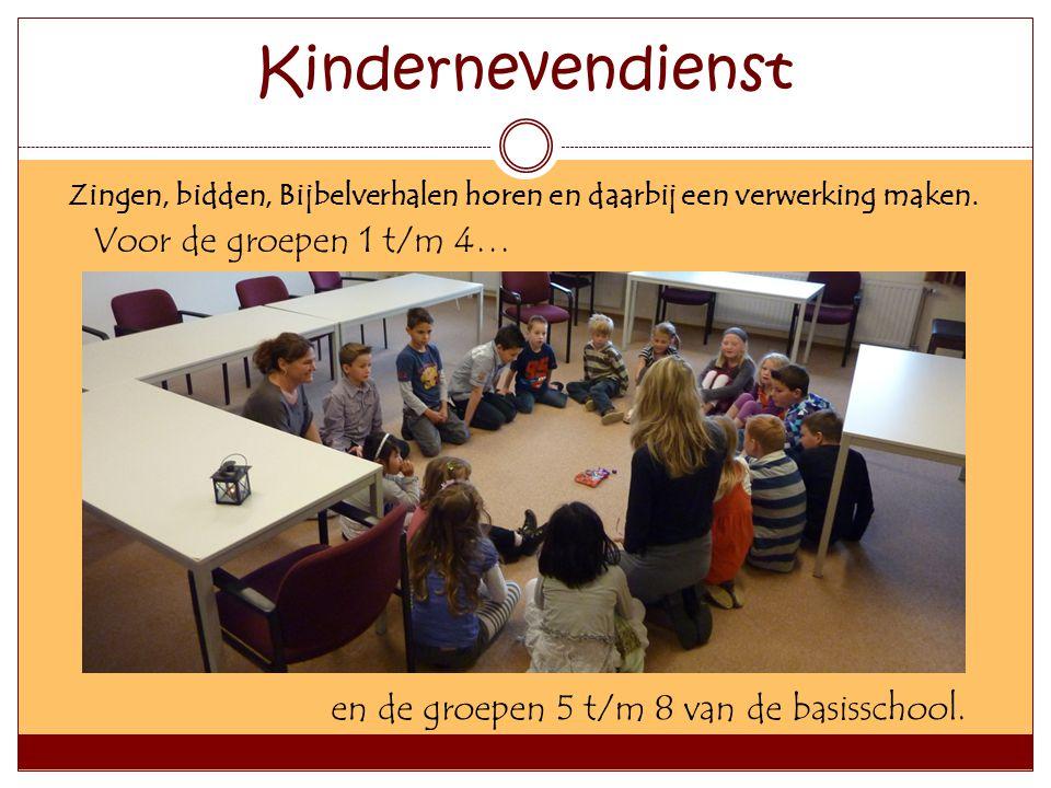 Kindernevendienst Voor de groepen 1 t/m 4…
