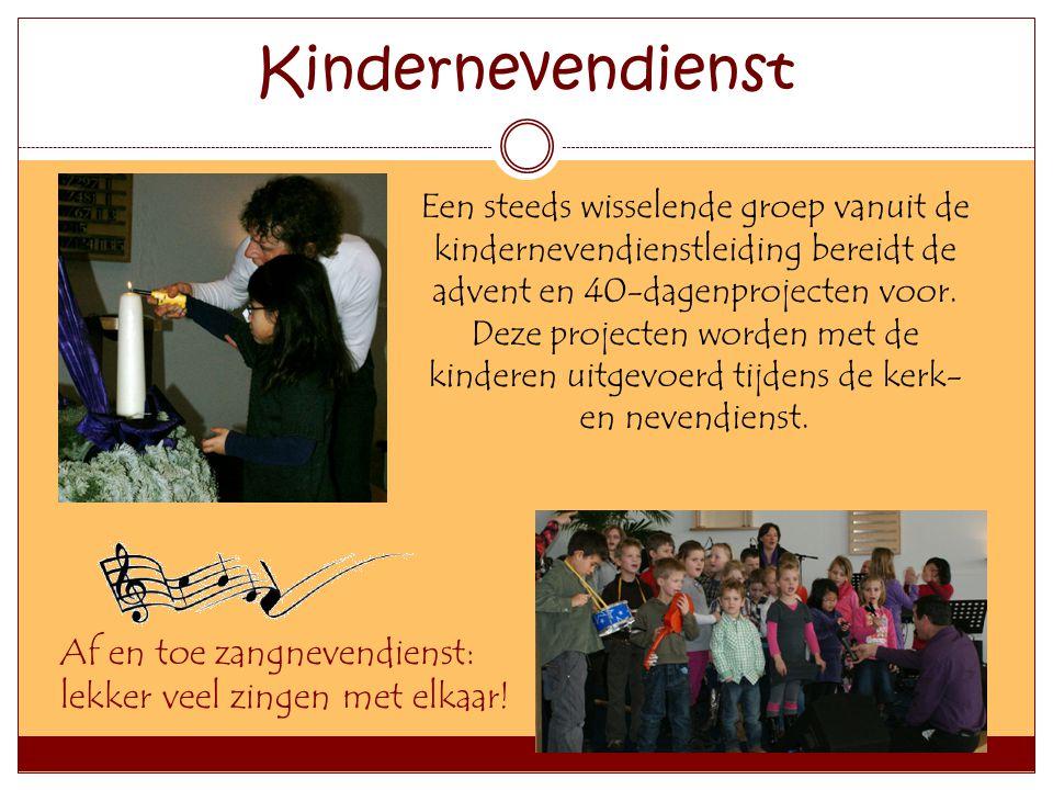 Kindernevendienst Een steeds wisselende groep vanuit de kindernevendienstleiding bereidt de advent en 40-dagenprojecten voor.