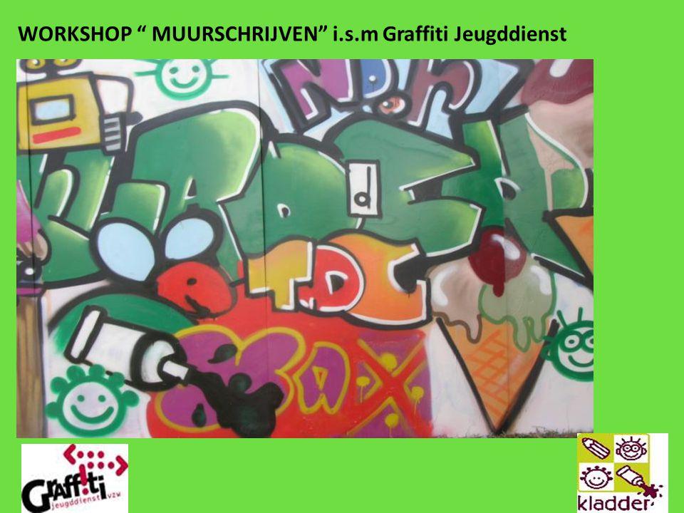 WORKSHOP MUURSCHRIJVEN i.s.m Graffiti Jeugddienst