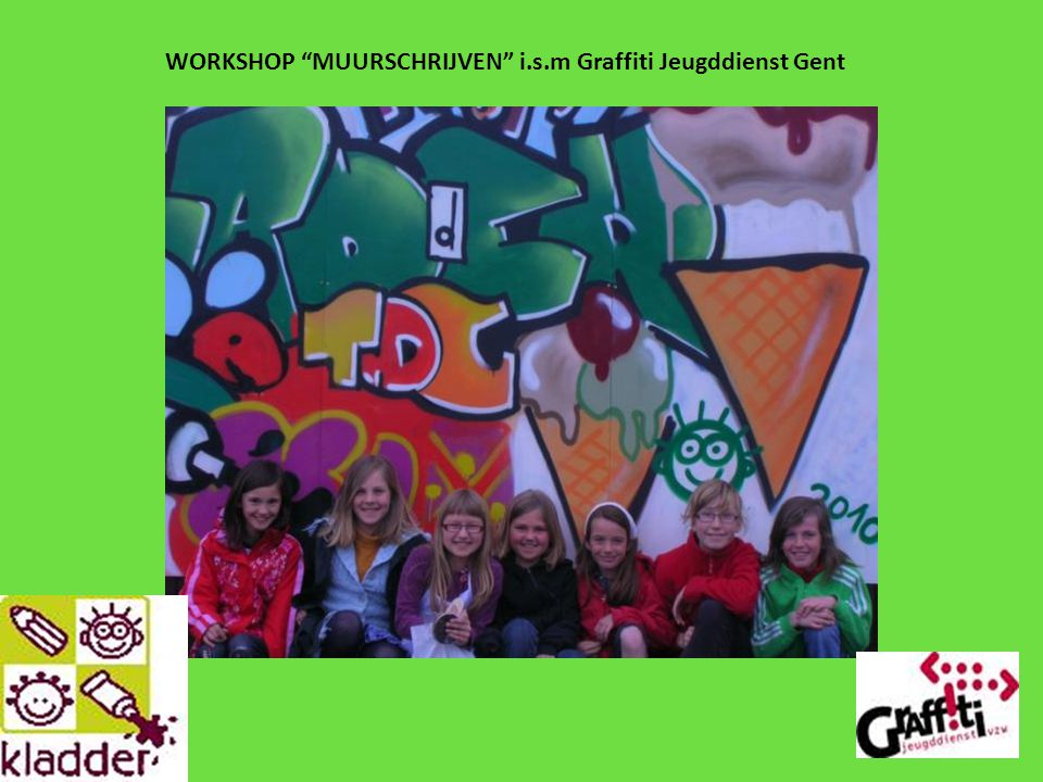 WORKSHOP MUURSCHRIJVEN i.s.m Graffiti Jeugddienst Gent