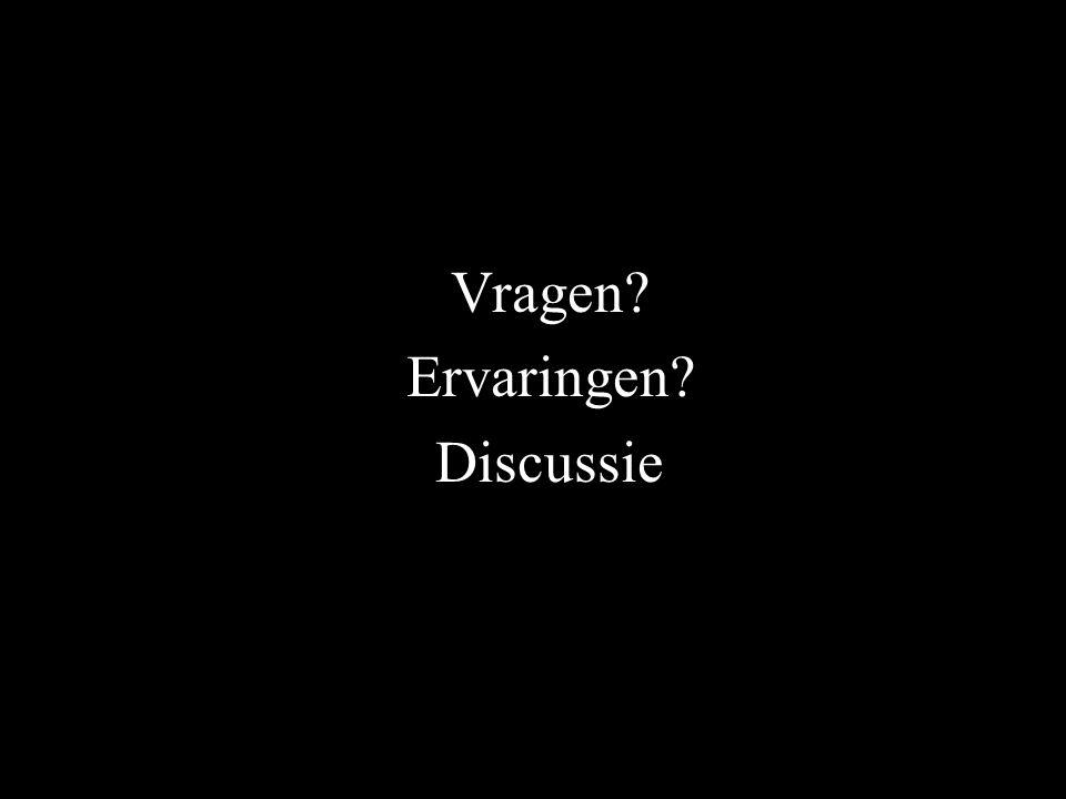 Vragen Ervaringen Discussie