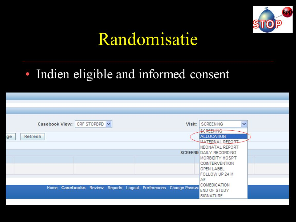 Randomisatie Indien eligible and informed consent