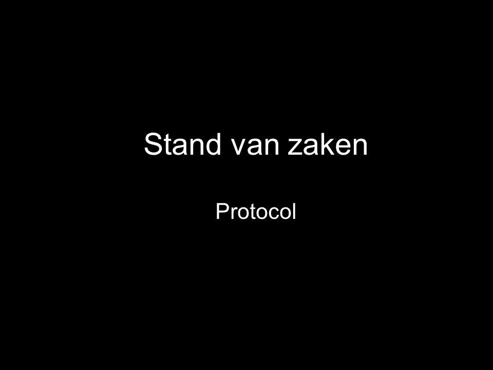 Stand van zaken Protocol