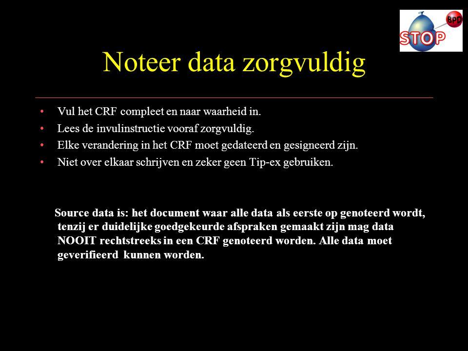 Noteer data zorgvuldig