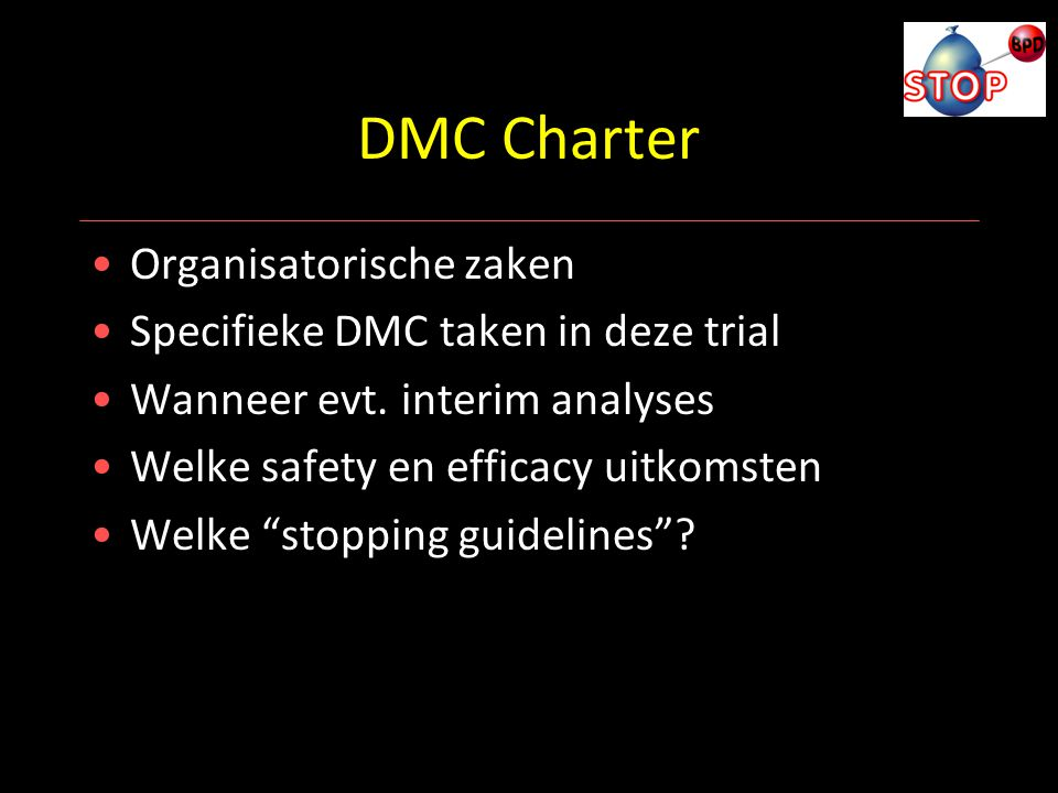 DMC Charter Organisatorische zaken Specifieke DMC taken in deze trial