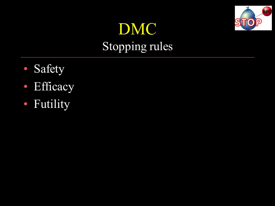 DMC Stopping rules Safety Efficacy Futility