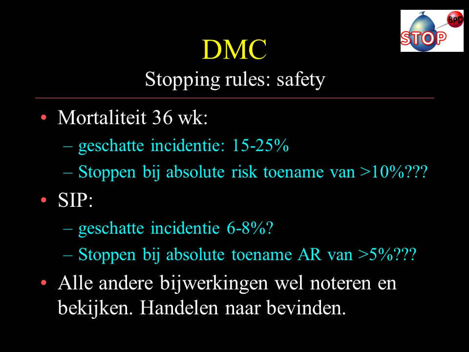 DMC Stopping rules: safety