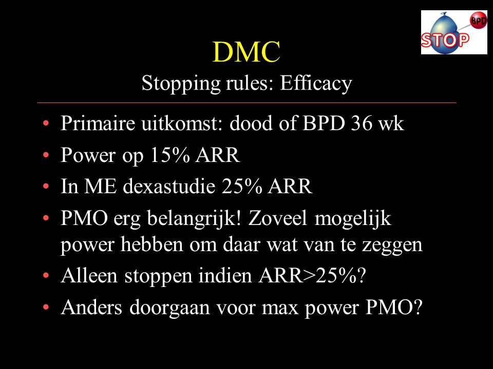 DMC Stopping rules: Efficacy