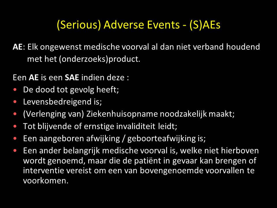 (Serious) Adverse Events - (S)AEs
