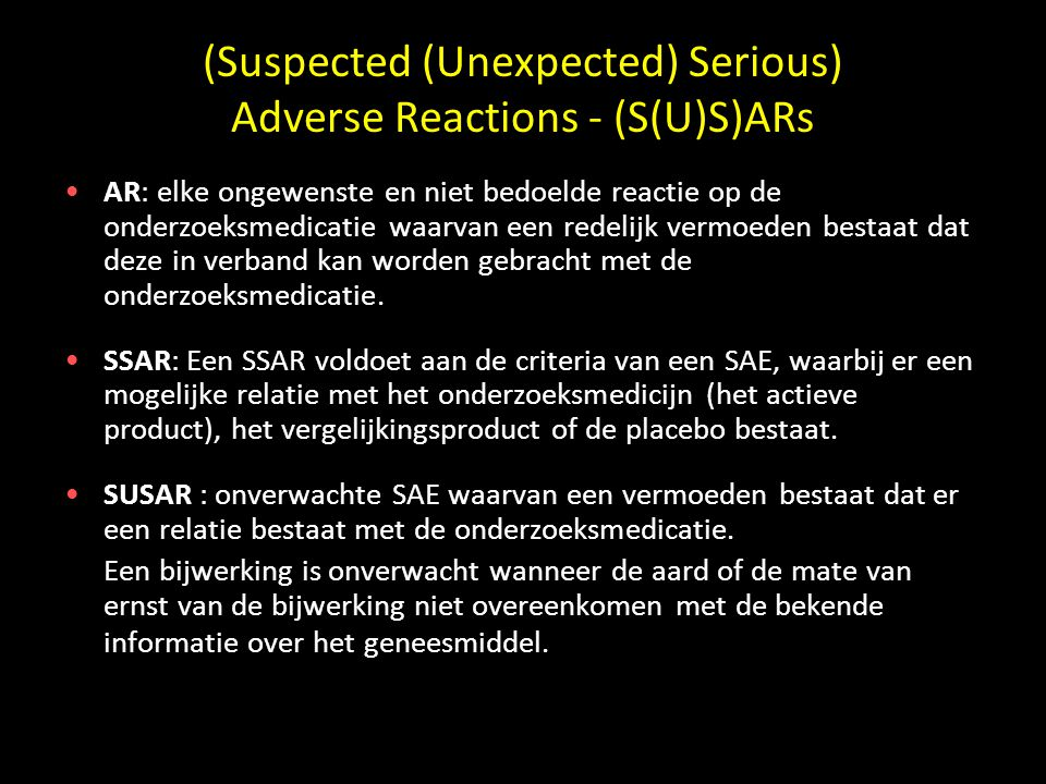 (Suspected (Unexpected) Serious) Adverse Reactions - (S(U)S)ARs
