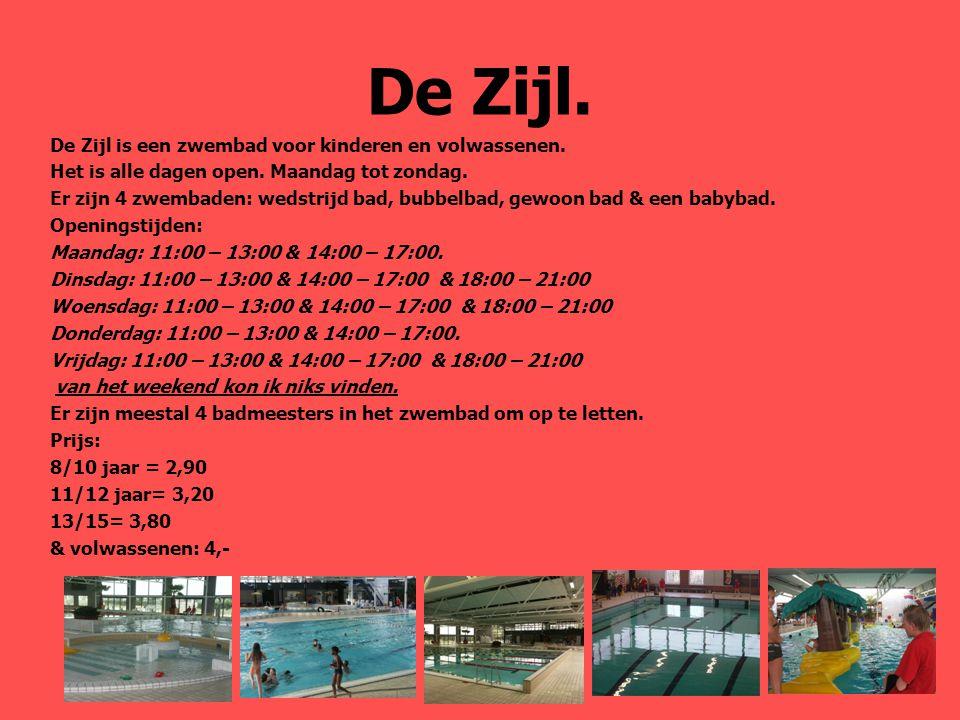 De Zijl. De Zijl is een zwembad voor kinderen en volwassenen.
