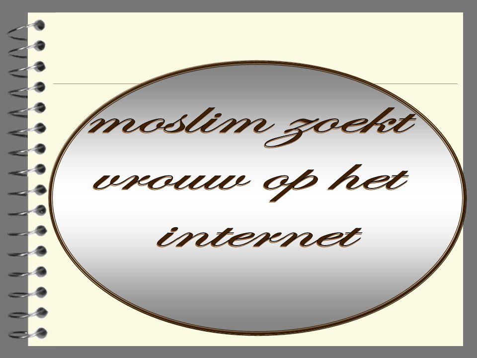 moslim zoekt vrouw op het internet