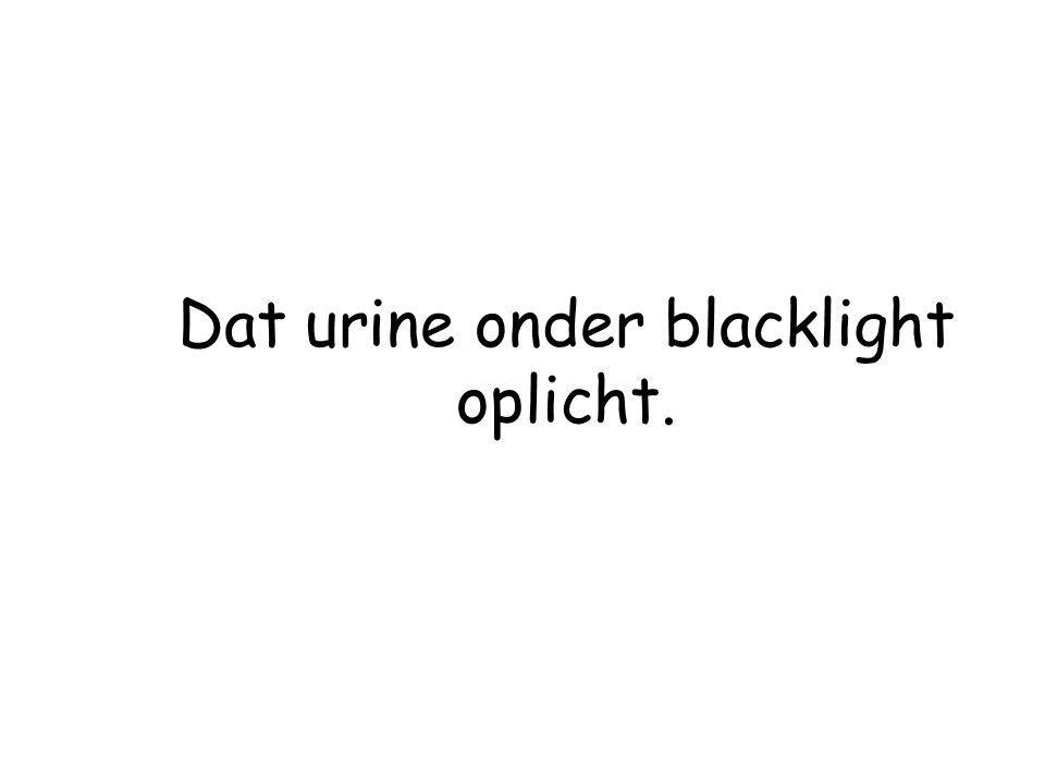 Dat urine onder blacklight oplicht.