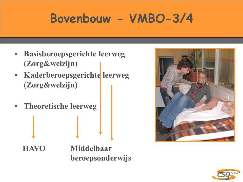 Bovenbouw - VMBO-3/4 Basisberoepsgerichte leerweg (Zorg&welzijn)