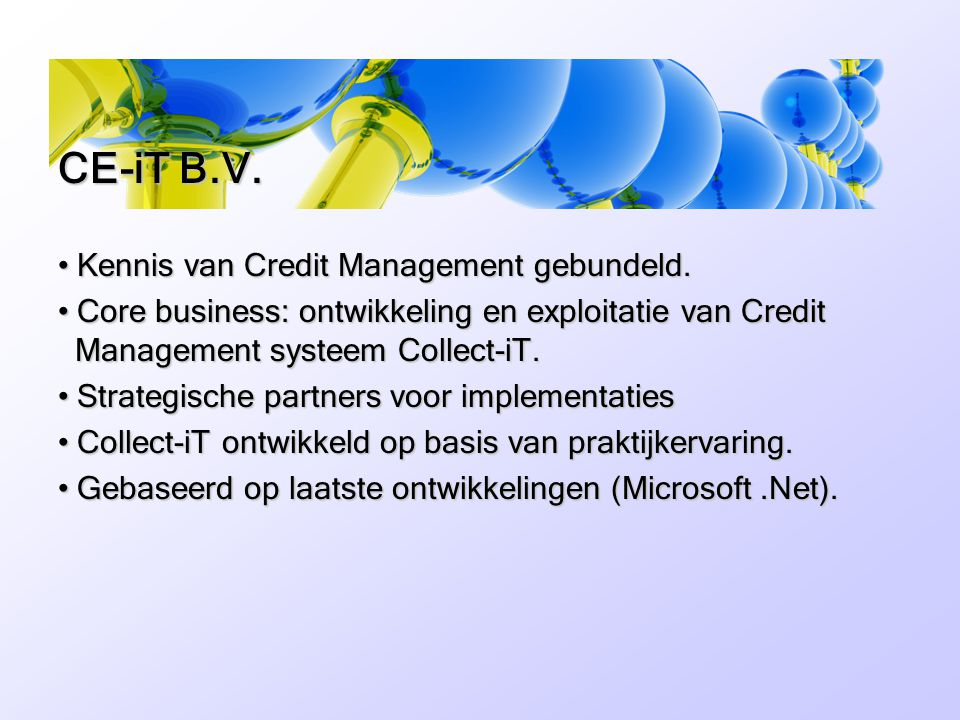 CE-iT B.V. Kennis van Credit Management gebundeld.
