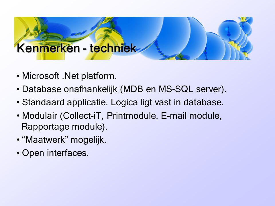 Kenmerken - techniek Microsoft .Net platform.