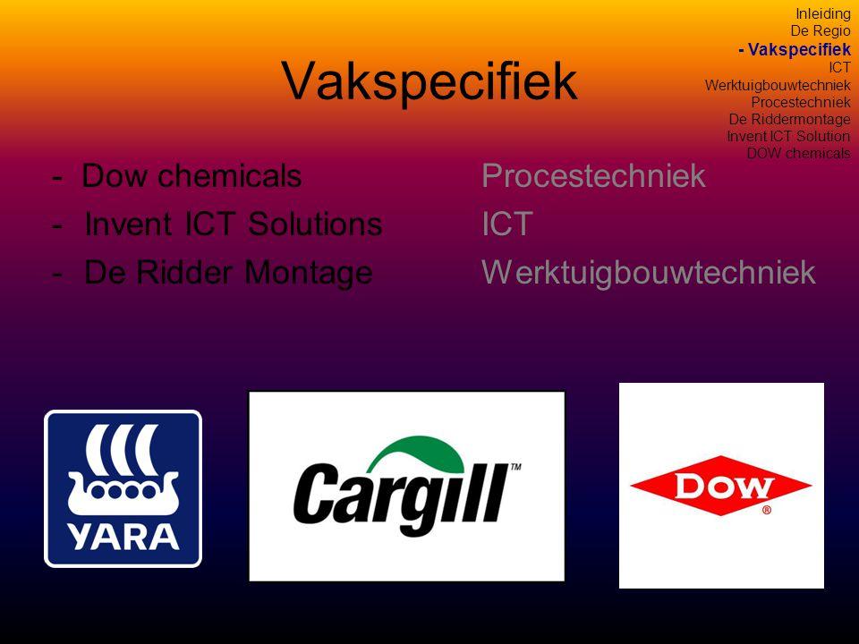 Vakspecifiek - Dow chemicals Procestechniek Invent ICT Solutions ICT