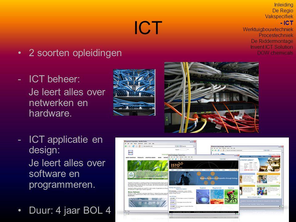 ICT 2 soorten opleidingen ICT beheer: