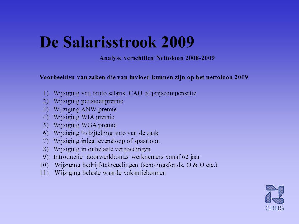 De Salarisstrook 2009 Analyse verschillen Nettoloon 2008-2009