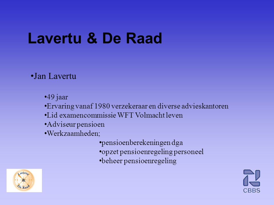 Lavertu & De Raad Jan Lavertu 49 jaar
