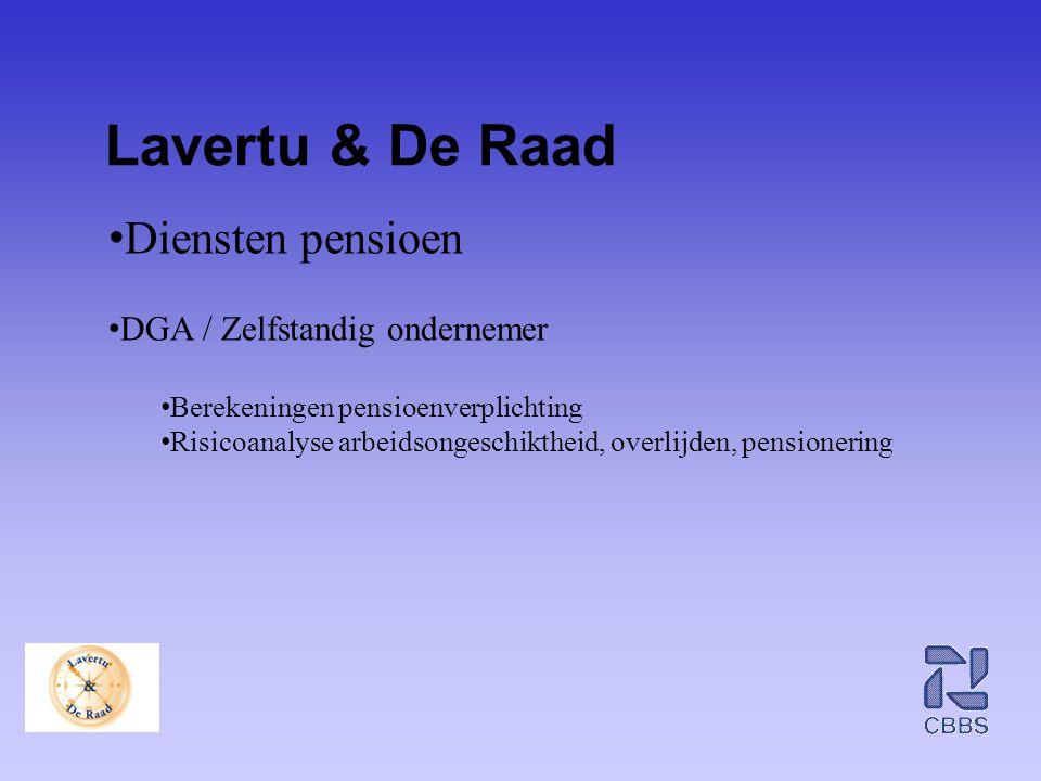 Lavertu & De Raad Diensten pensioen DGA / Zelfstandig ondernemer