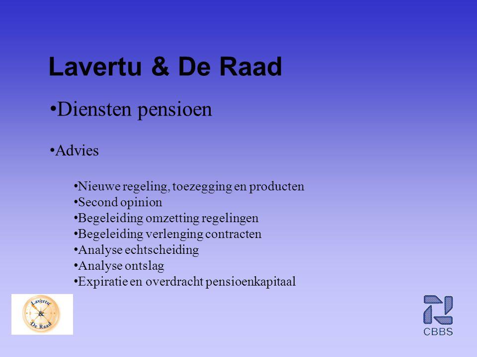 Lavertu & De Raad Diensten pensioen Advies