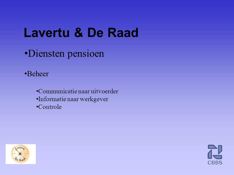 Lavertu & De Raad Diensten pensioen Beheer