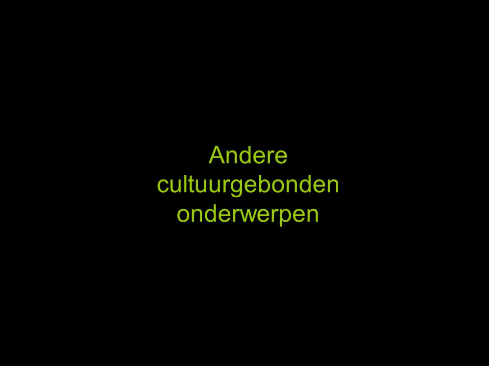 Andere cultuurgebonden onderwerpen