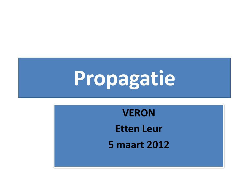 Propagatie VERON Etten Leur 5 maart 2012