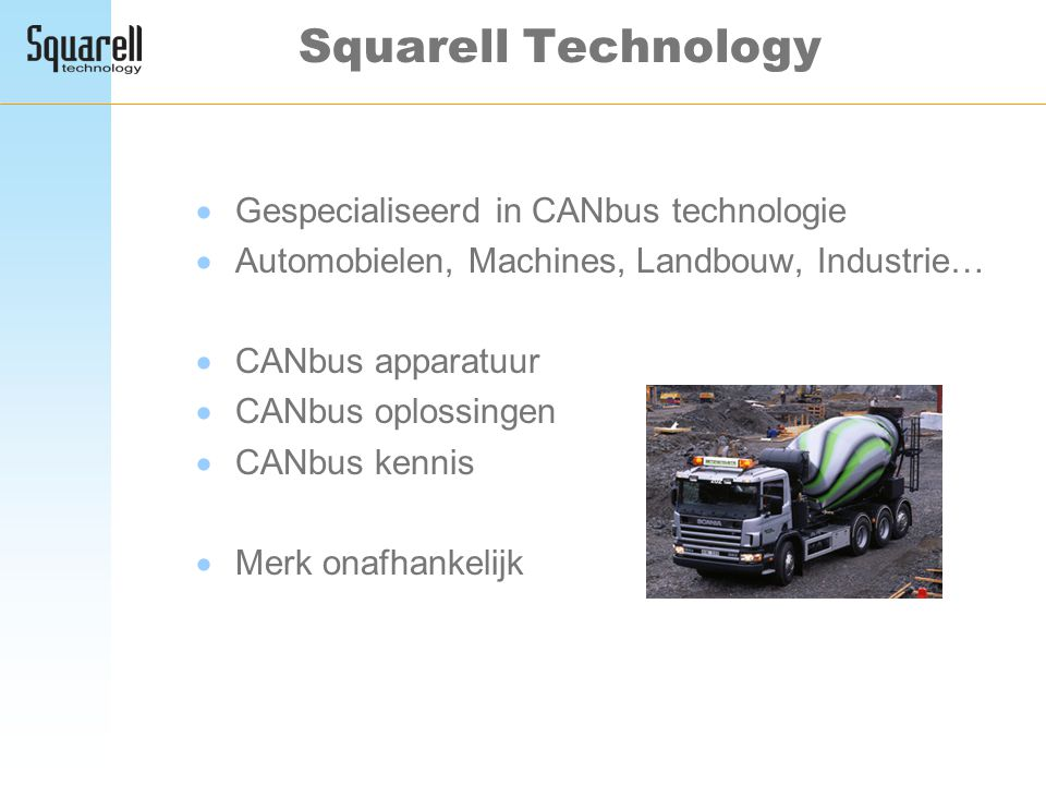 Squarell Technology Gespecialiseerd in CANbus technologie