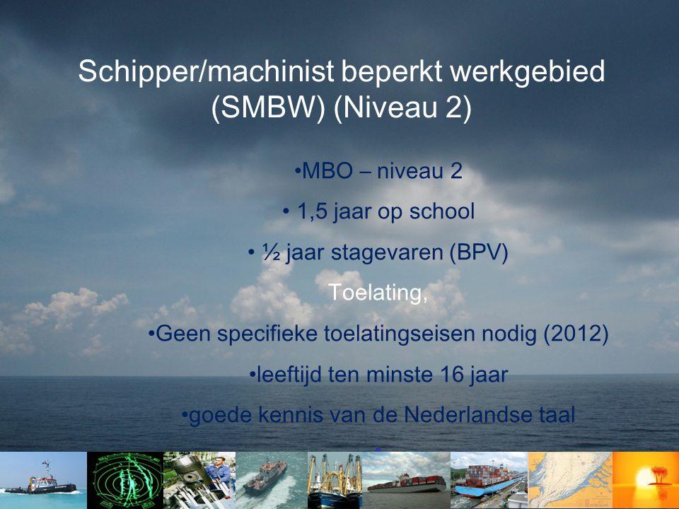 Schipper/machinist beperkt werkgebied (SMBW) (Niveau 2)