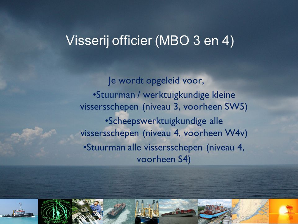 Visserij officier (MBO 3 en 4)