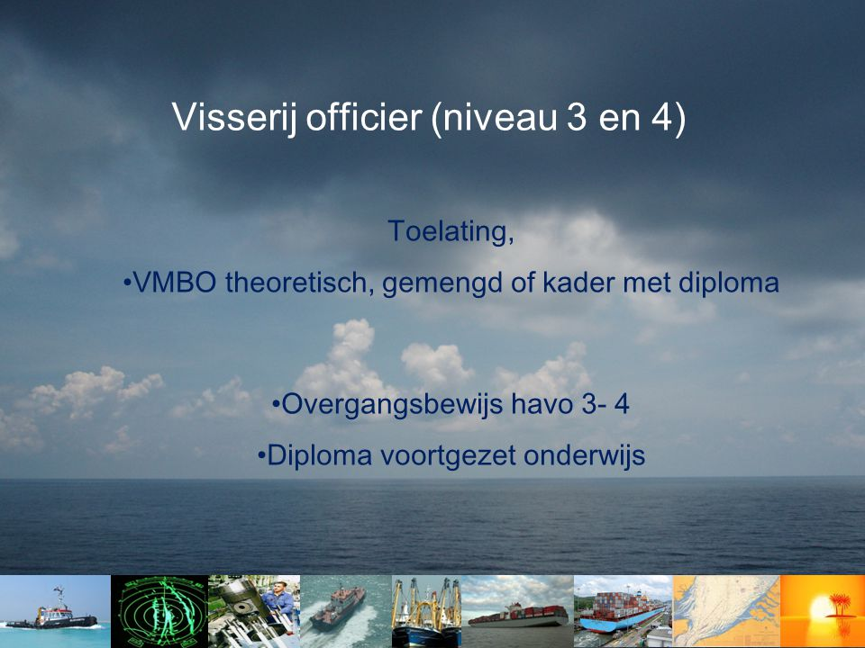Visserij officier (niveau 3 en 4)