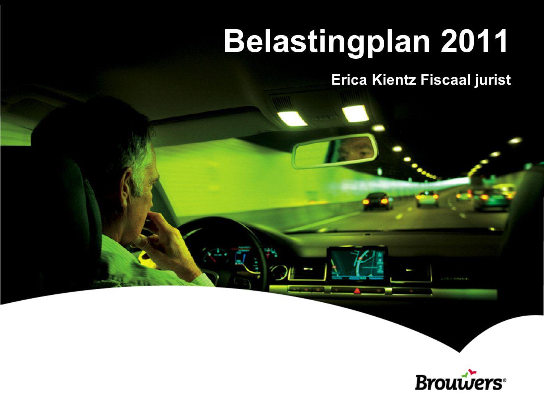 Belastingplan 2011 Erica Kientz Fiscaal jurist