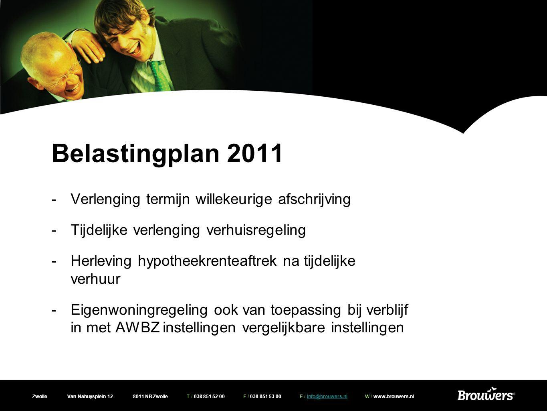 Belastingplan 2011 Verlenging termijn willekeurige afschrijving