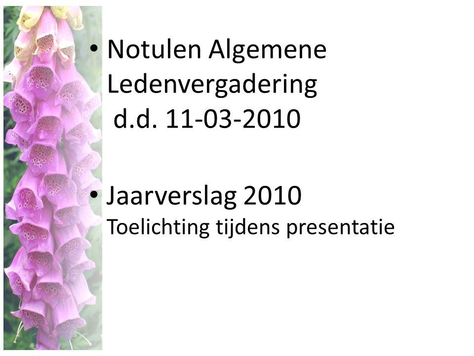 Notulen Algemene Ledenvergadering d.d. 11-03-2010