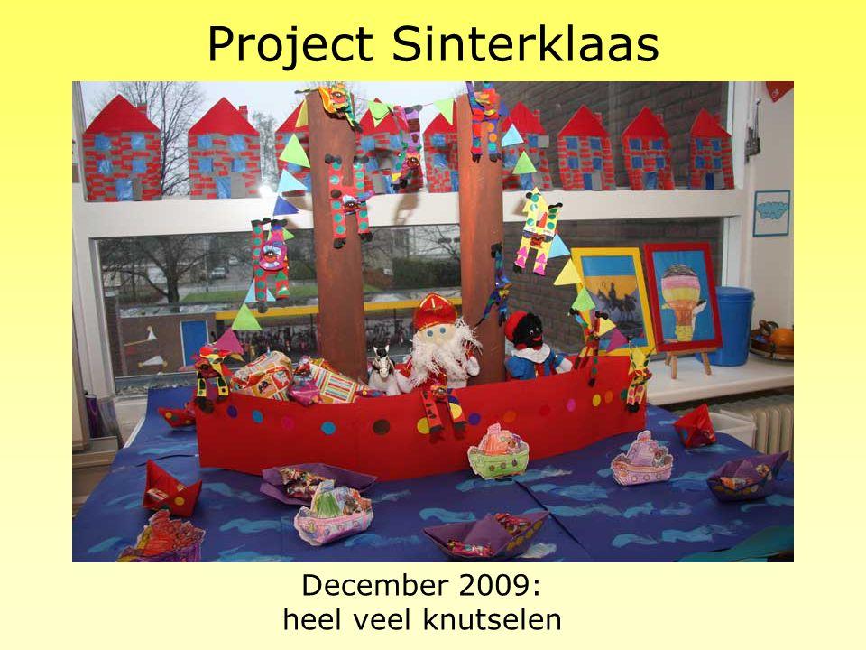 December 2009: heel veel knutselen