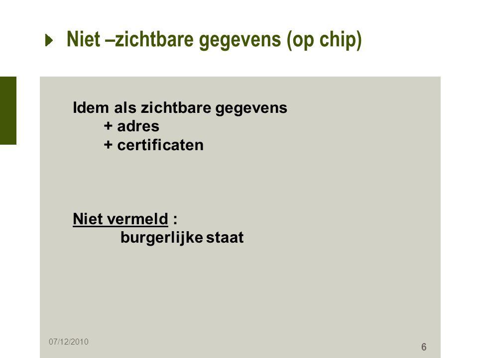 Niet –zichtbare gegevens (op chip)