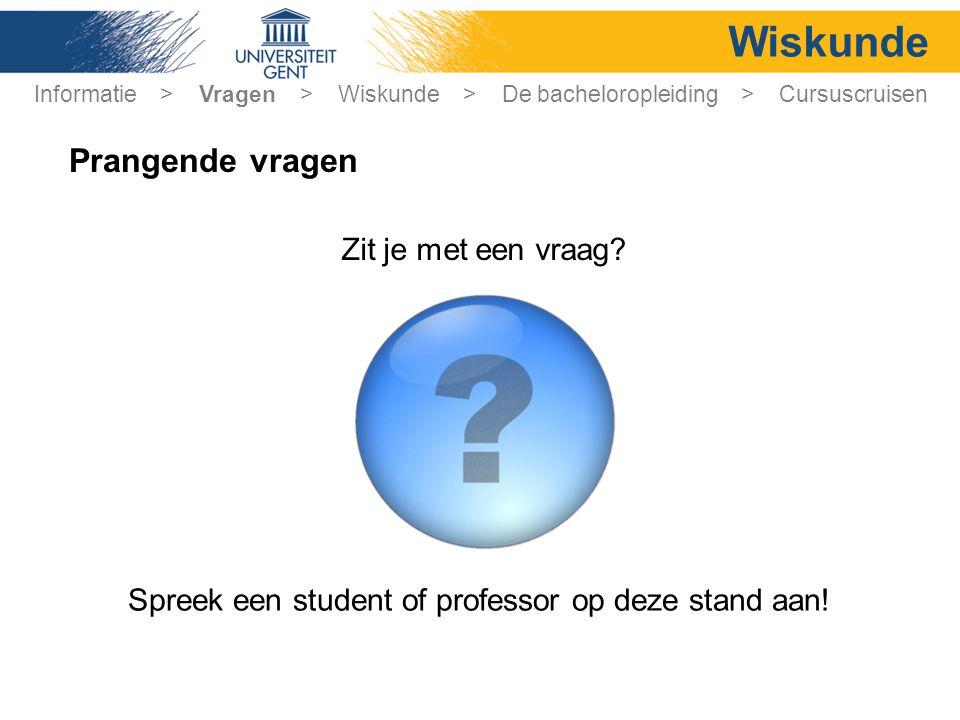 Spreek een student of professor op deze stand aan!