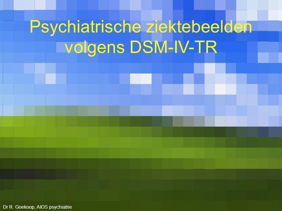 Psychiatrische ziektebeelden volgens DSM-IV-TR