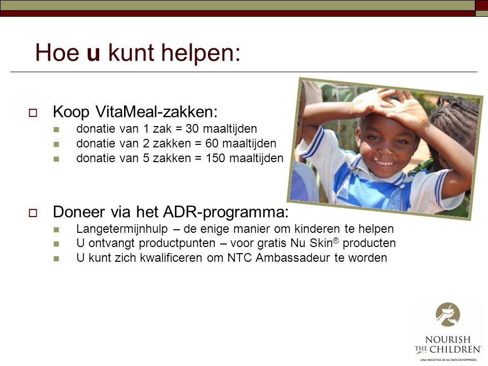 Hoe u kunt helpen: Koop VitaMeal-zakken: Doneer via het ADR-programma: