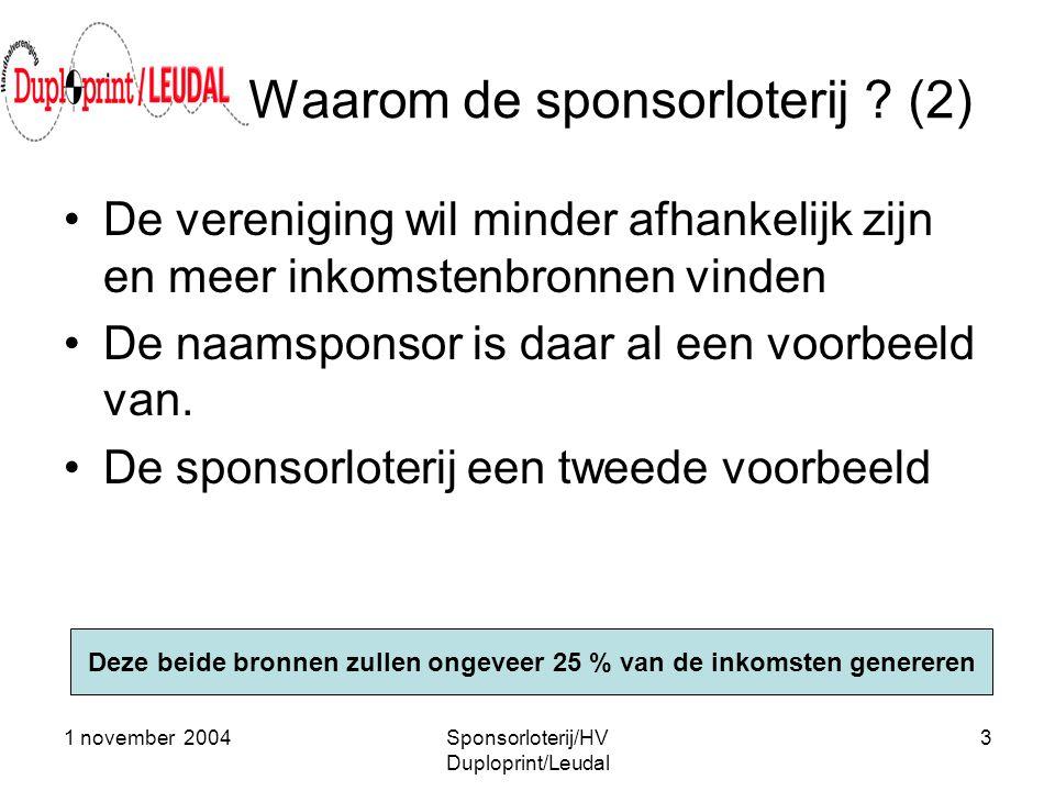 Waarom de sponsorloterij (2)